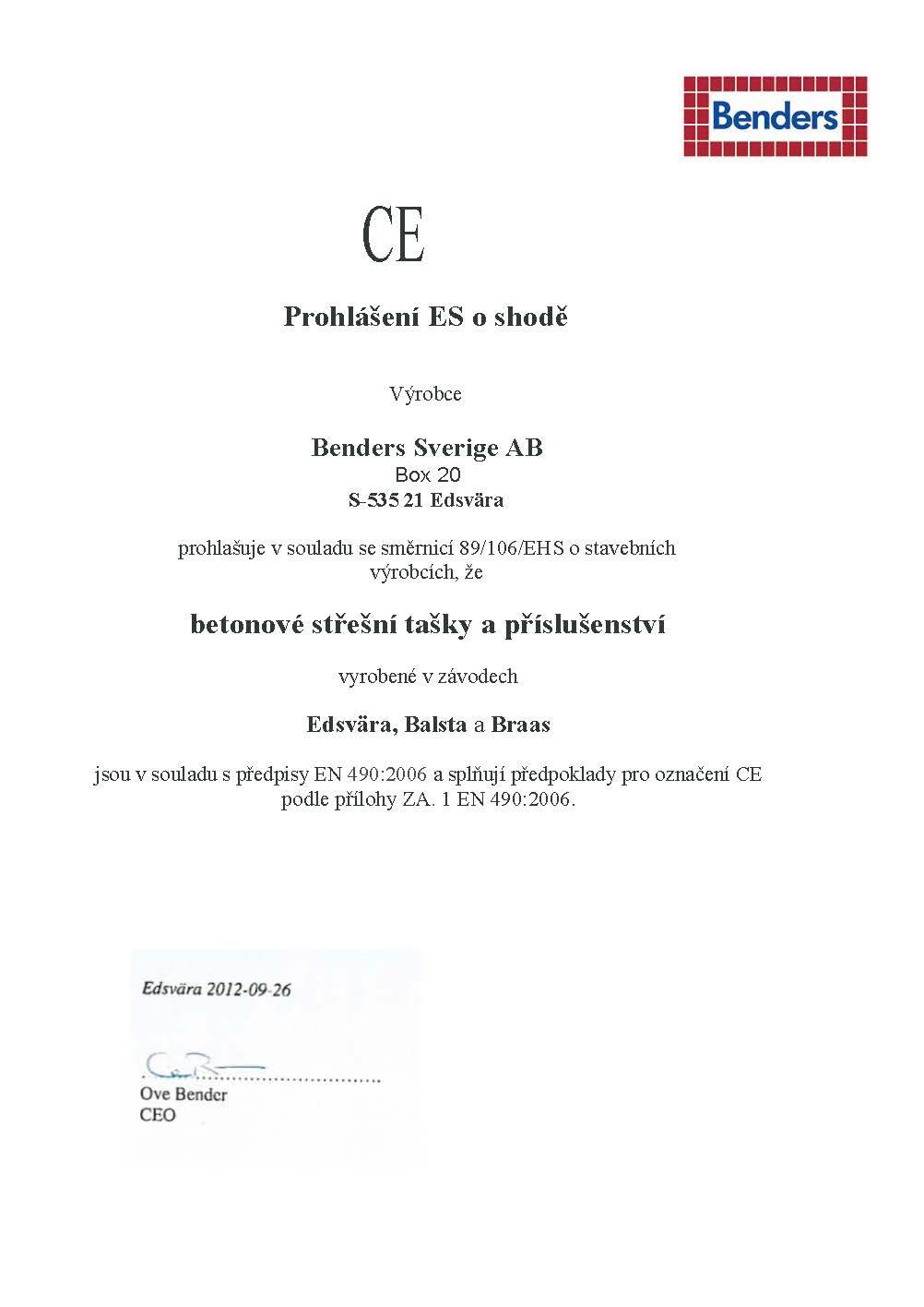 CE-CERTIFIKÁTY PROHLÁŠENÍ O SHODĚ- BETONOVÉ STŘEŠNÍ TAŠKY A PŘÍSLUŠENSTVÍ